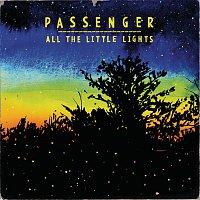 Passenger – All The Little Lights