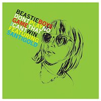 Beastie Boys – Don't Play No Game That I Can't Win (Remix EP) [feat. Santigold]