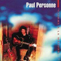 Paul Personne – Comme A La Maison