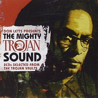 Various Artists.. – Don Letts Presents the Mighty Trojan Sound