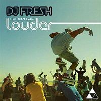 DJ Fresh, Sian Evans – Louder (Remixes)