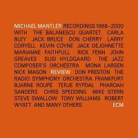 Michael Mantler – Review (1968-2000)