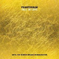Phantogram – Fall In Love [Until The Ribbon Breaks Reimagination]