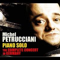 Michel Petrucciani – Piano Solo: The Complete Concert in Germany (Live)