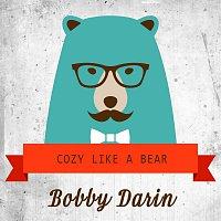 Bobby Darin – Cozy Like A Bear