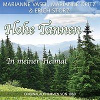 Marianne Vasel, Marianne Opitz, Erich Storz – Hohe Tannen / In meiner Heimat
