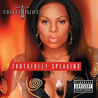 Truth Hurts – Truthfully Speaking