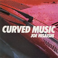 Joe Hisaishi – CURVED MUSIC