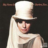 Barbra Streisand – My Name Is Barbra, Two...
