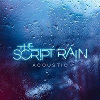 The Script – Rain (Acoustic)