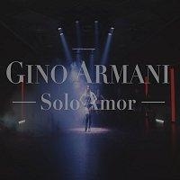 Gino Armani – Solo Amor