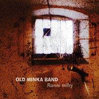 Old Minka Band – Ranní mlhy