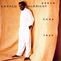 Gerald Albright – Dream Come True