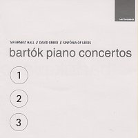 Sir Ernest Hall, David Greed, Sinfonia of Leeds – Bartók Piano Concertos