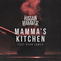 Hussain Manawer, Ryan James – Mamma's Kitchen