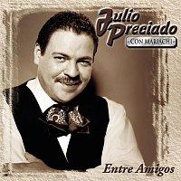 Julio Preciado – Entre Amigos
