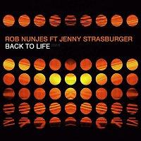 Rob Nunjes – Back to Life 2016