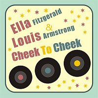 Ella Fitzgerald, Louis Armstrong – Cheek to Cheek