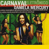 Daniela Mercury – Carnaval Electronico