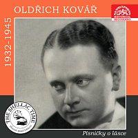 Oldřich Kovář – Historie psaná šelakem - Oldřich Kovář. Písničky o lásce