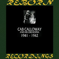 Cab Calloway And His Orchestra – 1941-1942 (HD Remastered)