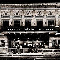 Elbow – Live at The Ritz - An Acoustic Performance