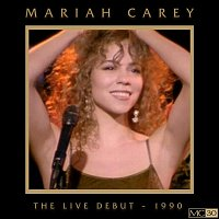 Mariah Carey – The Live Debut - 1990