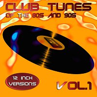 Různí interpreti – Club Tunes of the 80s and 90s Vol. 1