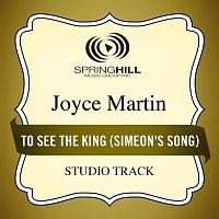 Joyce Martin Sanders – To See The King