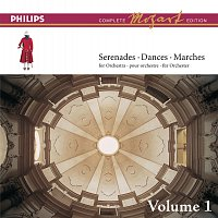Academy of St. Martin in the Fields, Sir Neville Marriner – Mozart: The Serenades for Orchestra, Vol.1 [Complete Mozart Edition]