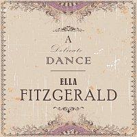 Ella Fitzgerald – A Delicate Dance