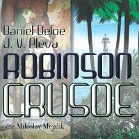 Miloslav Mejzlík – Defoe, Pleva: Robinson Crusoe (MP3-CD)