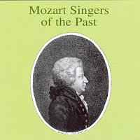 Various – Mozart Singers of the Past