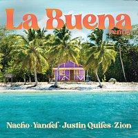 Nacho, Yandel, Zion, Justin Quiles – La Buena [Remix]
