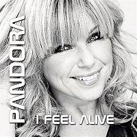 Pandora – I Feel Alive