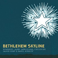Různí interpreti – Bethlehem Skyline