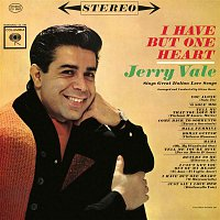 Jerry Vale – I Have But One Heart