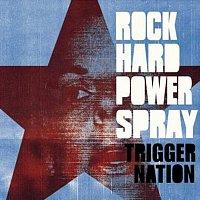 Rock Hard Power Spray – Trigger Nation