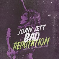 Joan Jett, The Blackhearts – Bad Reputation (Music from the Original Motion Picture)