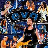 Banda Eva – 25 Anos