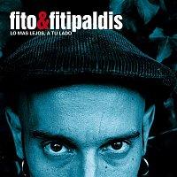 Fito y Fitipaldis – Lo mas lejos a tu lado