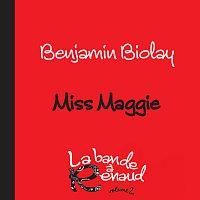 Benjamin Biolay – Miss Maggie [La bande a Renaud, volume 2]