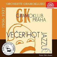 Různí interpreti – Historie psaná šelakem - Orchestr Gramoklubu 1936 - 1937: Večer hot jazzu