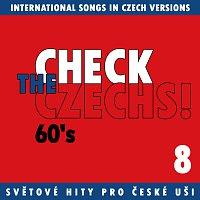 Různí interpreti – Check The Czechs! 60. léta - zahraniční songy v domácích verzích 8