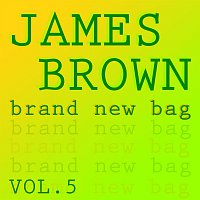 James Brown – Brand new Bag Vol.  5