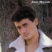 Juan Marcelo – Loco Amor