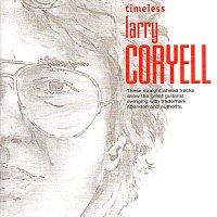 Larry Coryell – Timeless: Larry Coryell