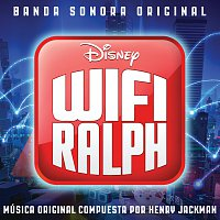 Henry Jackman – Wifi Ralph [Banda Sonora Original]
