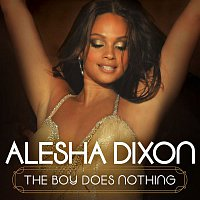 Alesha Dixon – The Boy Does Nothing