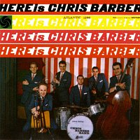 Chris Barber – Here Is Chris Barber